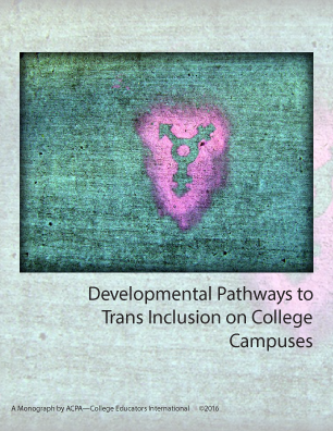 Developmental Pathways to Trans Inclusion on College Campuses book cover