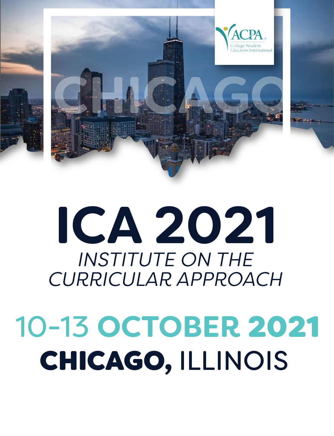 ICA 2021. Institute on the Curricular Approach. 10-13 October 2021. Chicago, Illinois