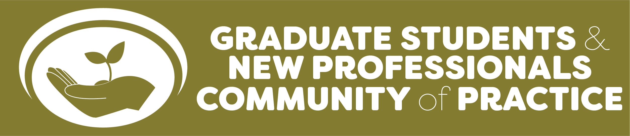 Graduate student and new professionals community of practice