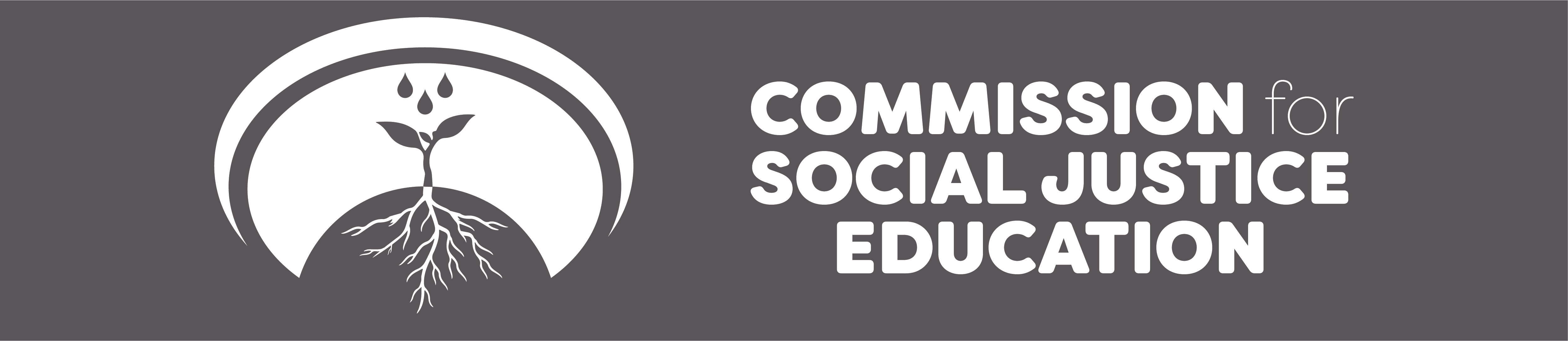 COMMISSION FOR SOCIAL JUSTICE EDUCATION