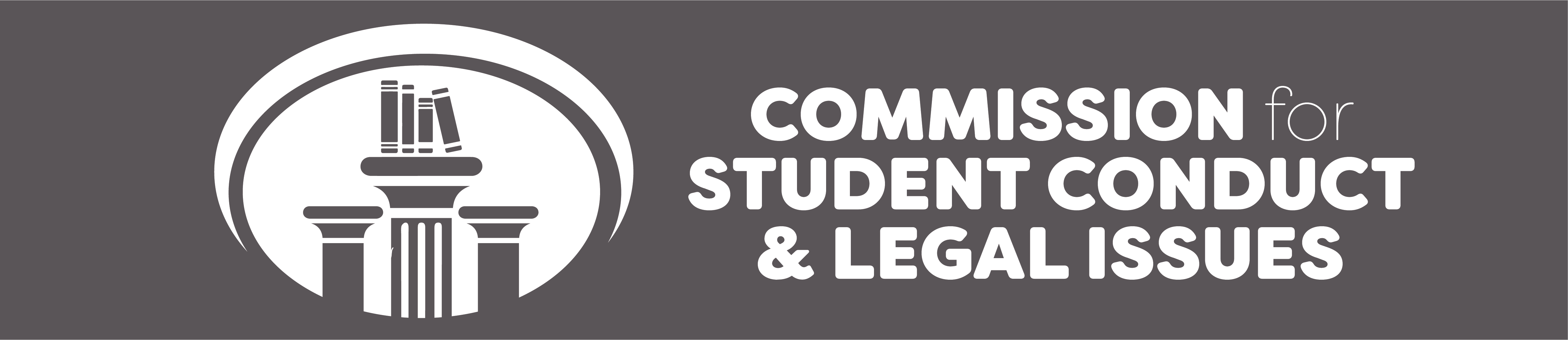 COMMISSION FOR STUDENT CONDUCT & LEGAL ISSUES