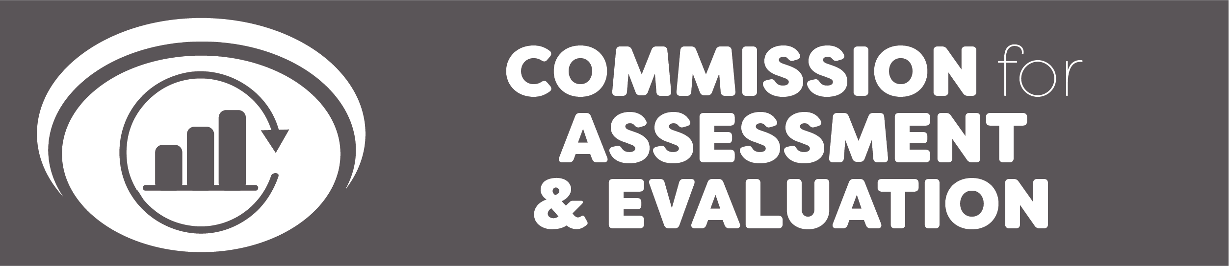COMMISSION FOR ASSESSMENT & EVALUATION