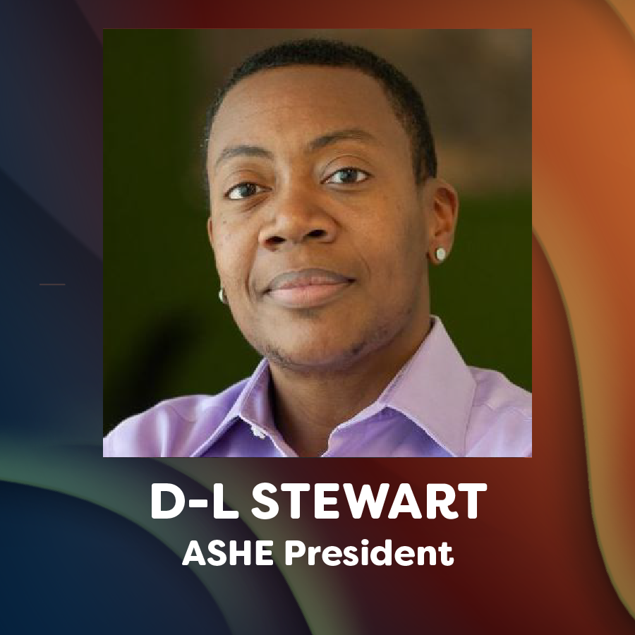 headshot of D-L Stewart and text that reads ASHE President