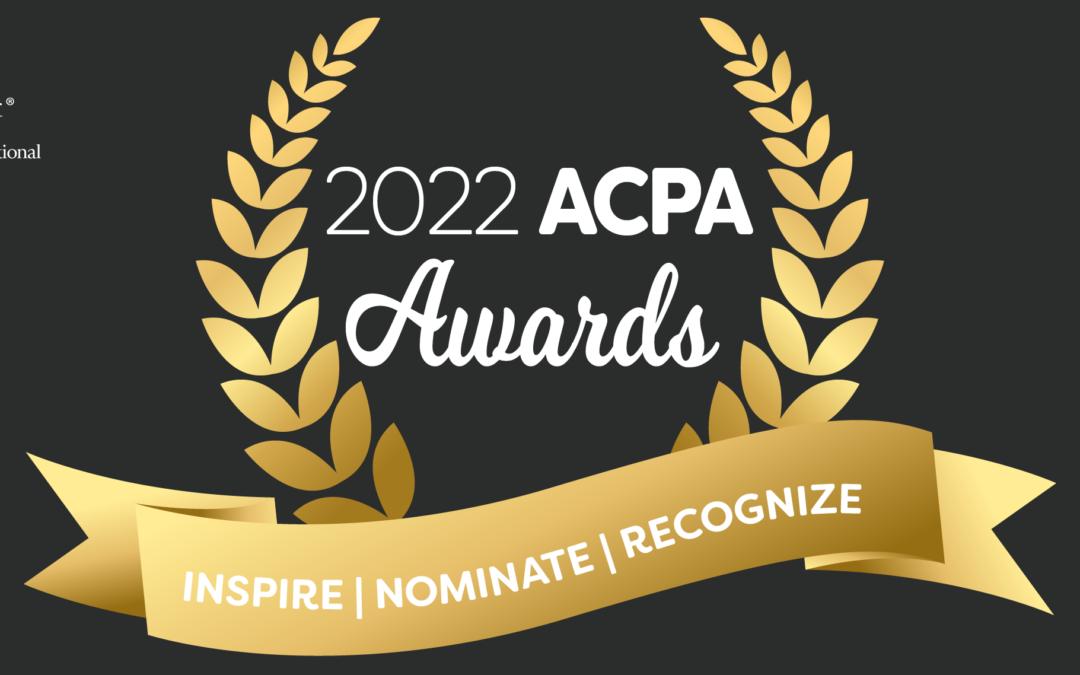 2022 ACPA Awards. Inspire | Nominate| Recognize