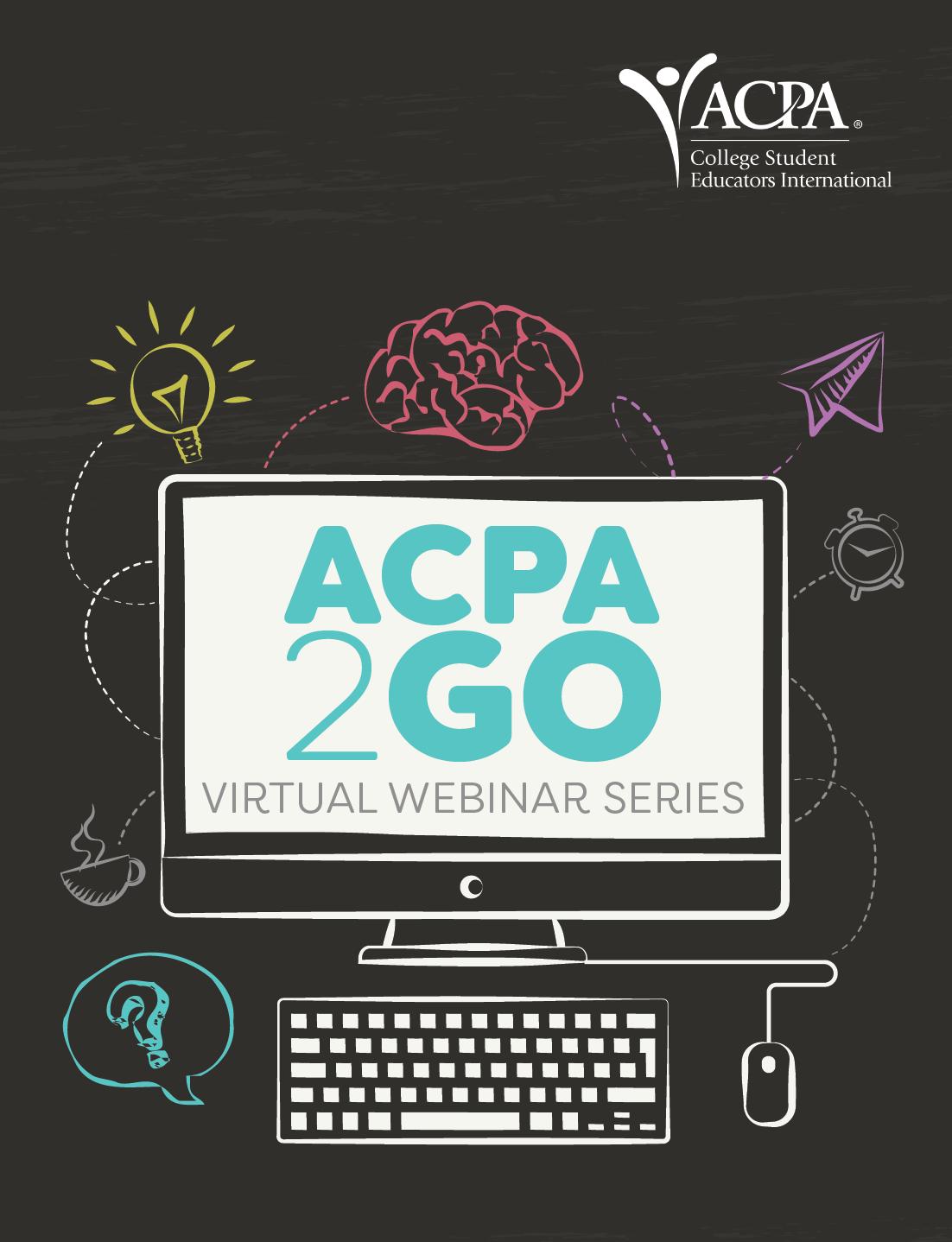 ACPA2GO virtual webinar series