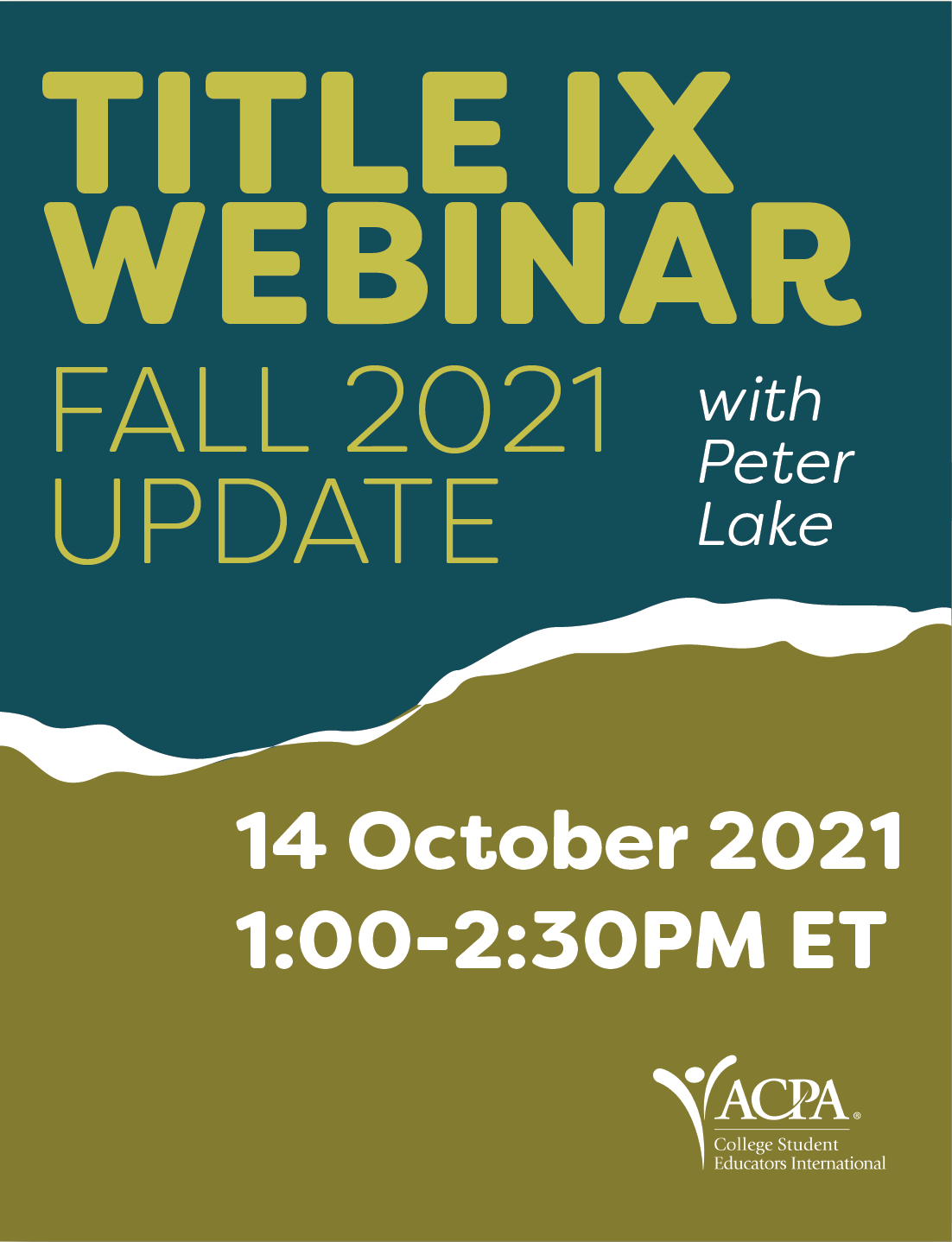 Title IX Webinar with Peter Lake. Fall 2021 Update. 14 October 2021 1:00-2:30pm ET